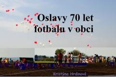 2012 Výročí fotbalu 70 let